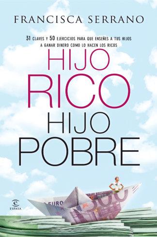 Book Cover: Hijo Rico Hijo Pobre