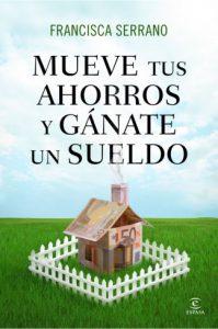 Book Cover: Mueve tus ahorros y gánate el sueldo