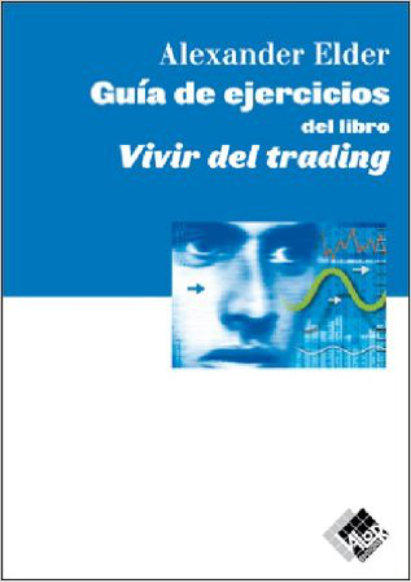 Book Cover: Guia de Ejercicios Vivir del Trading