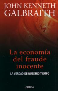 Book Cover: La economía del fraude inocente