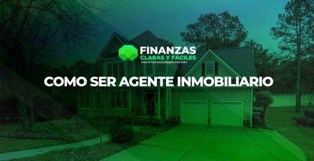 Como ser un agente inmobiliario exitoso