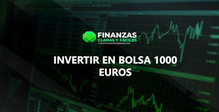 INVERSION EN BOLSA 1000 EUROS